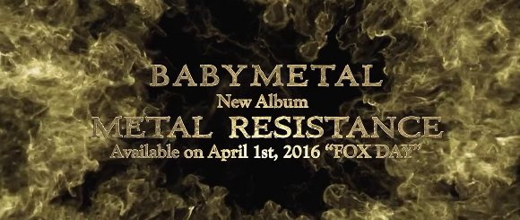 ベビーメタル BABYMETAL - New Album 「METAL RESISTANCE」